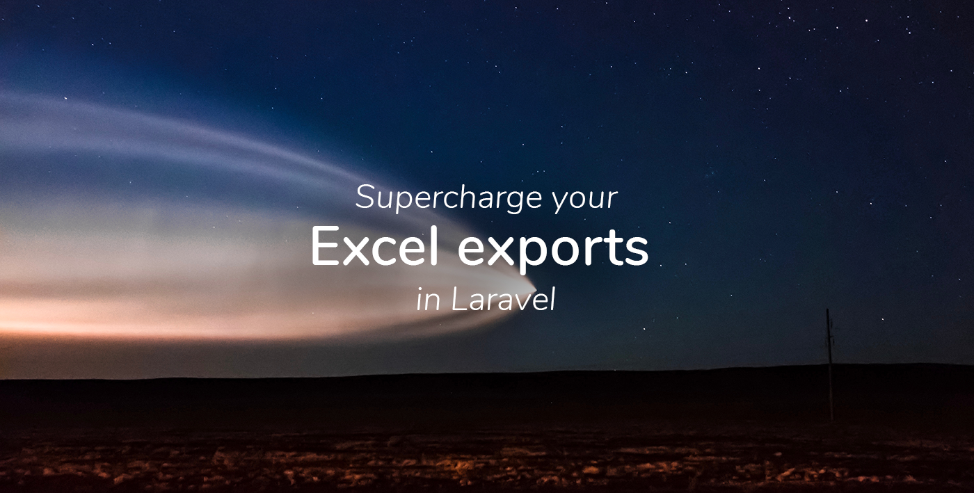 🚀 Supercharge your Excel exports in Laravel!